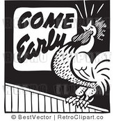 Royalty Free Black and White Retro Vector Clip Art of a Come Early Rooster by BestVector