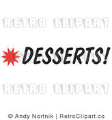 Royalty Free Retro Vector Clip Art of a Desserts Sign by Andy Nortnik