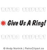 Royalty Free Retro Vector Clip Art of a Give Us a Ring Sign by Andy Nortnik