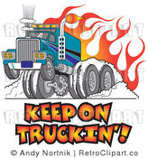 Royalty Free Retro Vector Clip Art of a Keep on Truckin Big Rig by Andy Nortnik