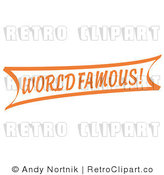 Royalty Free Retro Vector Clip Art of an Orange World Famous Banner Sign by Andy Nortnik