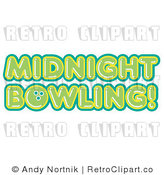 Royalty Free Retro Vector Clip Art of Midnight Bowling Text by Andy Nortnik