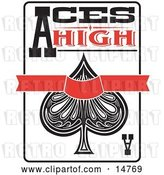 Vector Clip Art of Retro Ace of Spades Playing Card with Text Reading Aces High by Andy Nortnik