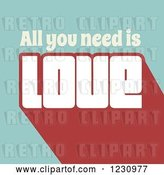 Vector Clip Art of Retro All You Need Is Love Text on Turquoise by KJ Pargeter