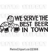 Vector Clip Art of Retro Bartender with We Serve the Best Beer in Town Text by BestVector