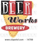 Vector Clip Art of Retro Beer Works Brewery Advertisement by Andy Nortnik