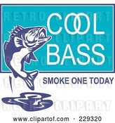 August 14th, 2018: Vector Clip Art of Retro Cool Bass Smoke One Today Text Around a Fish by Patrimonio