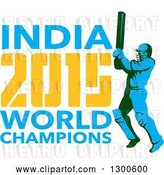 Vector Clip Art of Retro Cricket Player Batsman with INDIA 2015 World Champions Text by Patrimonio