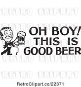 Vector Clip Art of Retro Guy with Oh Boy This Is Good Beer Text by BestVector