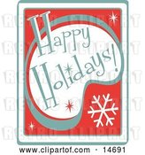 Vector Clip Art of Retro Happy Holidays Greeting Clipart Illustration by Andy Nortnik