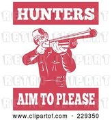 Vector Clip Art of Retro Hunters Aim to Please Text Around a Guy with a Shotgun by Patrimonio