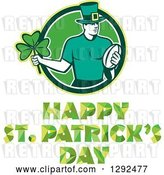 Vector Clip Art of Retro Irish Rugby Player with a Ball and Shamrock in a Green and White Circle over Happy St Patricks Day Text by Patrimonio
