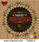 Vector Clip Art of Retro Merry Christmas Greeting with Holly in a Wreath over Wood by Elaineitalia