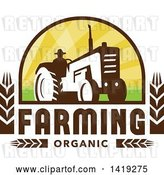 Vector Clip Art of Retro Silhouetted Organic Farmer Operating a Tractor in a Crest Design with Wheat and Text by Patrimonio