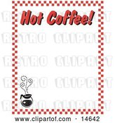 "Vector Clip Art of Retro Steamy Hot Pot of Coffee and Text Reading ""Hot Coffee!"" Borderd by Red Checkers by Andy Nortnik"
