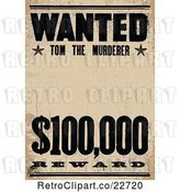 Vector Clip Art of Retro Wanted Tom the Murderer Poster by BestVector
