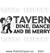 Vector Clipart of a Black and White Retro Couple Dancing with Tavern Dine Dance and Be Merry Text by BestVector