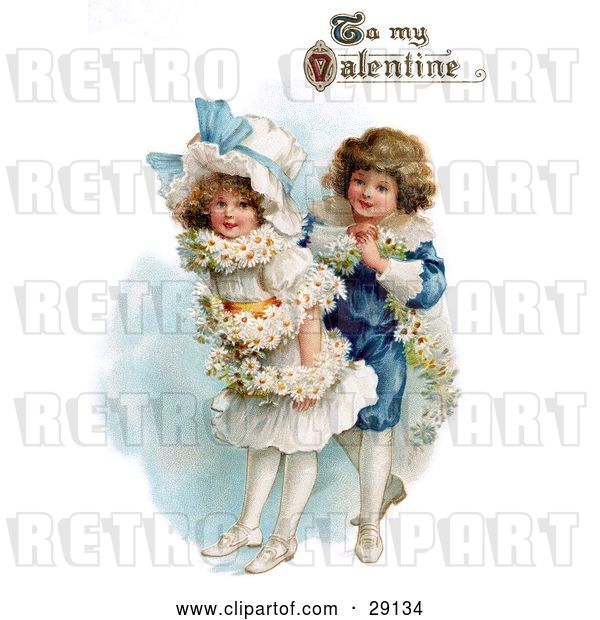 "Clip Art of Retro Valentine of a Boy Wrapping His Girlfriend in a White Daisy Flower Garland with ""To My Valentine"" Text, Circa 1890"