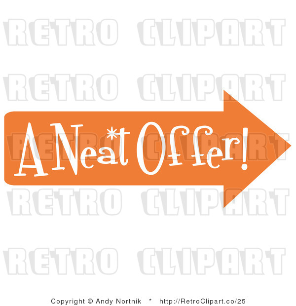 "Royalty Free Vector Retro Illustration of an Orange Arrow Pointing Right and Reading ""A Neat Offer"""