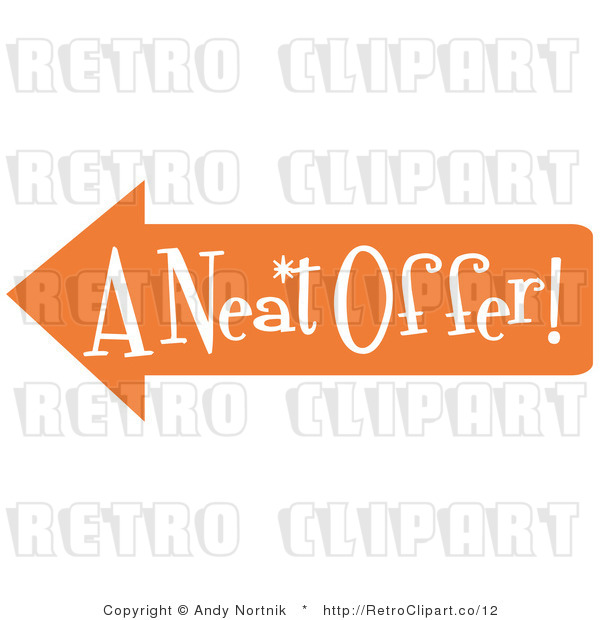 "Royalty Free Vector Retro Illustration of an Orange Arrow Shaped Sign Pointing Left and Reading ""A Neat Offer"""