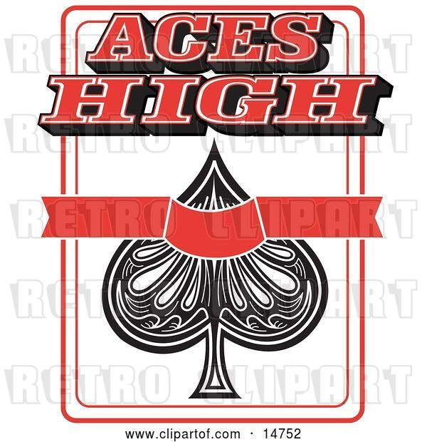 Vector Clip Art of Retro Ace of Spades Playing Card with Text Reading Aces High
