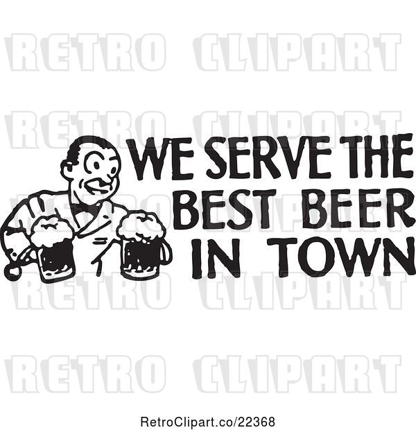 Vector Clip Art of Retro Bartender with We Serve the Best Beer in Town Text
