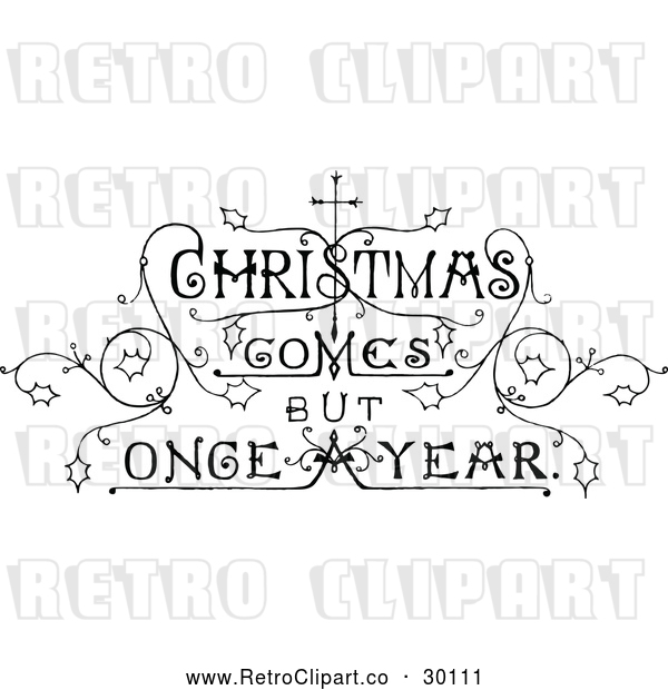 Vector Clip Art of Retro 'Christmas Comes but Once a Year' Text
