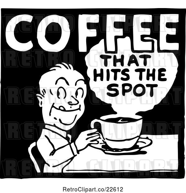Vector Clip Art of Retro Coffee That Hits the Spot Sign