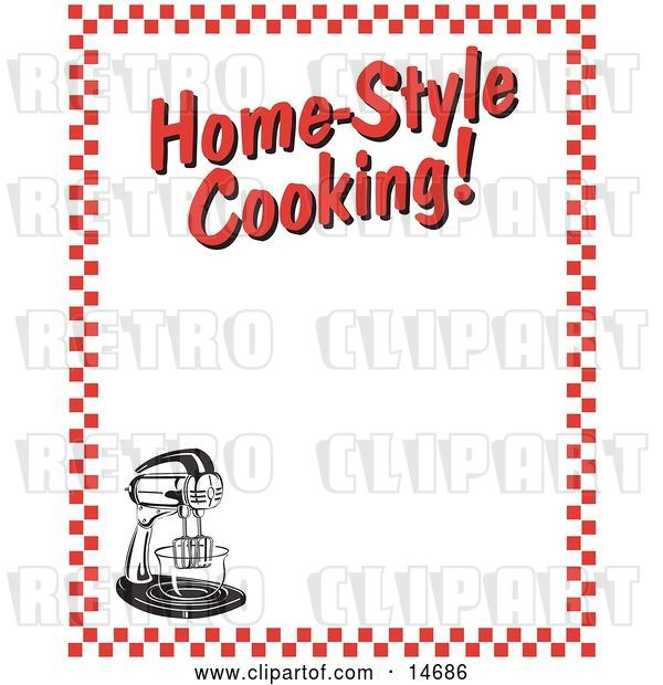 "Vector Clip Art of Retro Electric Mixer and Text Reading ""Home-Style Cooking!"" Borderd by Red Checkers Clipart Illustration"