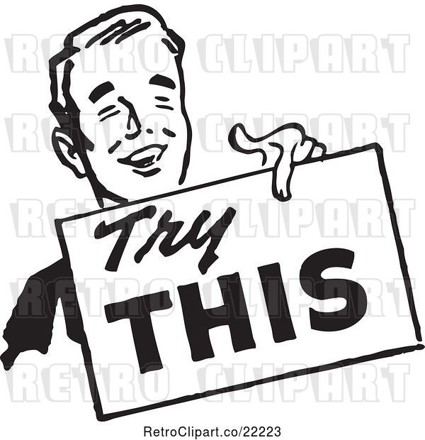 Vector Clip Art of Retro Guy Carrying a Try This Sign
