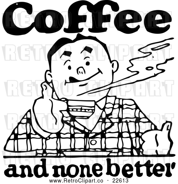 Vector Clip Art of Retro Man and Coffee and None Better Sign