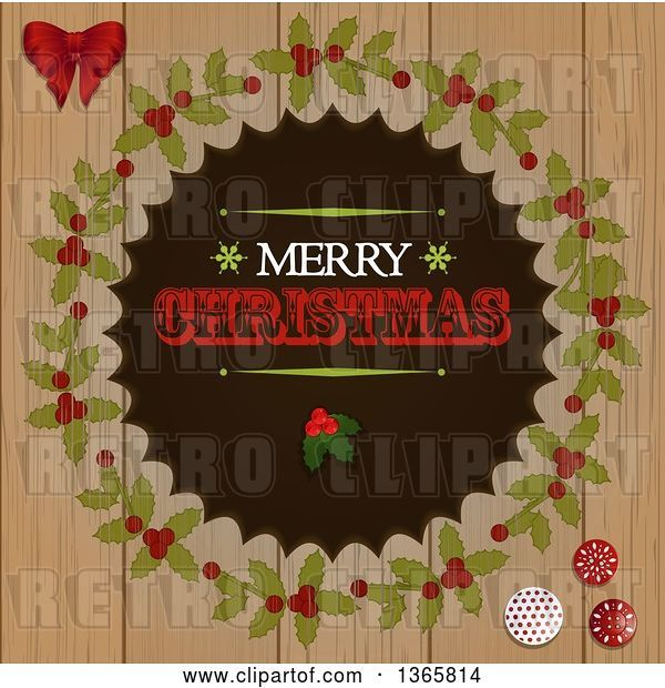 Vector Clip Art of Retro Merry Christmas Greeting with Holly in a Wreath over Wood