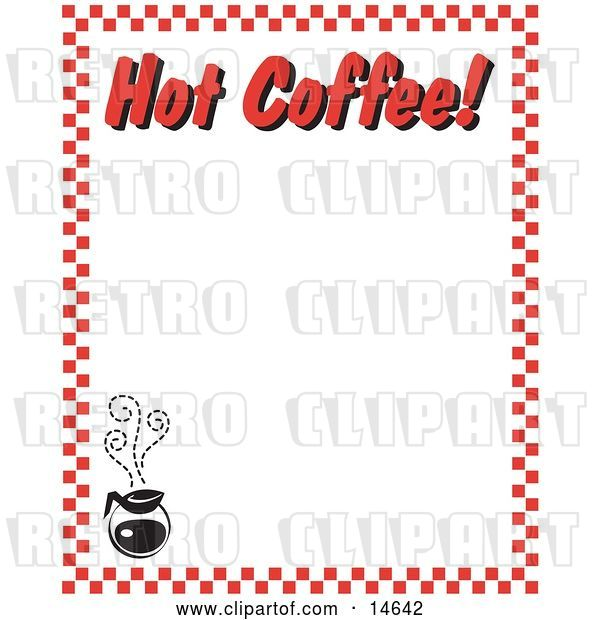 "Vector Clip Art of Retro Steamy Hot Pot of Coffee and Text Reading ""Hot Coffee!"" Borderd by Red Checkers"