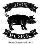 Vector Clip Art of Retro 100 Percent Pork Food Banners and Pig by AtStockIllustration