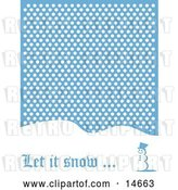 Vector Clip Art of Retro Let It Snow Christmas Greeting of a Snowman Standing on a Snow Covered Hill Under Snow Clipart Illustration by Andy Nortnik
