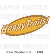 Vector Clip Art of Retro Orange and Brown Happy Trails Sign by Andy Nortnik