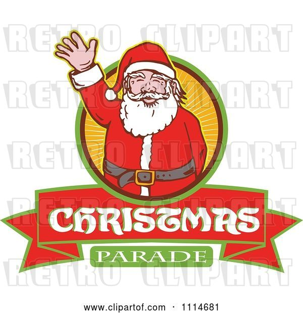 Vector Clip Art of Retro Waving Santa over a Ray Circle and Christmas Parade Banner